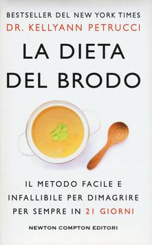La dieta del brodo - Kellyann Petrucci - copertina