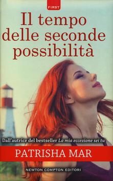 Il tempo delle seconde possibilità - Patrisha Mar - copertina