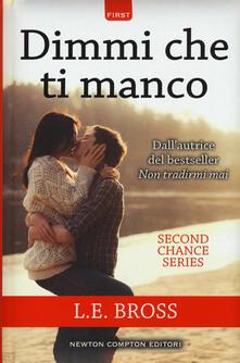 Associazionelabirinto.it Dimmi che ti manco. Second chance series Image