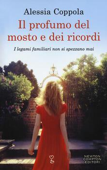 Il profumo del mosto e dei ricordi - Alessia Coppola - copertina