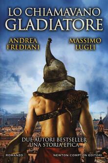 Lo chiamavano gladiatore.pdf