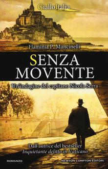 Grandtoureventi.it Senza movente. Un'indagine del capitano Nicola Serra Image