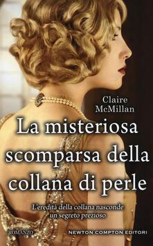 La misteriosa scomparsa della collana di perle - Claire McMillan - copertina