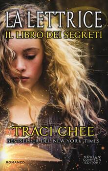 Il libro dei segreti. La lettrice - Traci Chee - copertina