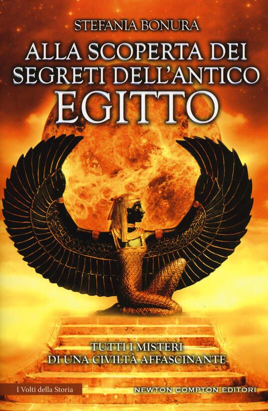 Alla scoperta dei segreti dell'antico Egitto - Stefania Bonura - copertina