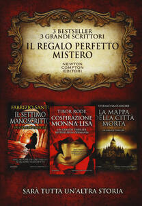 Il regalo perfetto: mistero. Il settimo manoscritto-Cospirazione Monna Lisa-La mappa della città morta