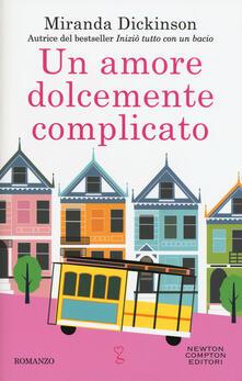Un amore dolcemente complicato - Miranda Dickinson - copertina