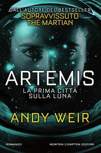 Artemis. La prima città sulla luna - Andy Weir,Marta Lanfranco - ebook