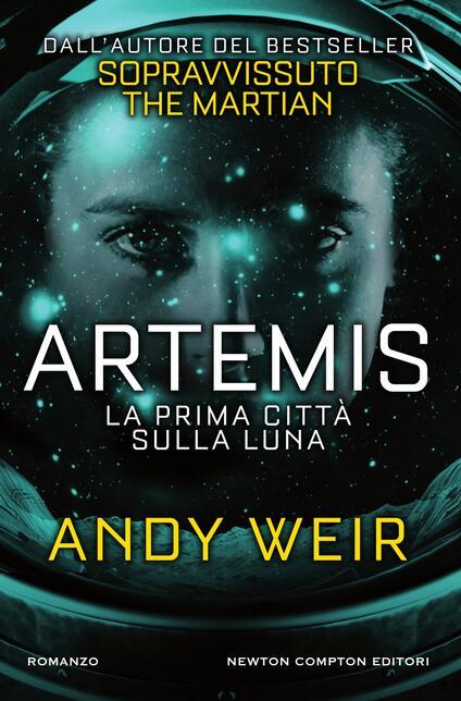 Artemis. La prima città sulla luna - Marta Lanfranco,Andy Weir - ebook