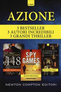 Azione: Anno Domini 448-Spy games-Una famiglia diabolica