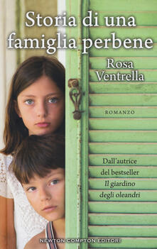 Storia di una famiglia perbene - Rosa Ventrella - copertina
