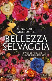 Bellezza selvaggia - Anna-Marie McLemore - copertina