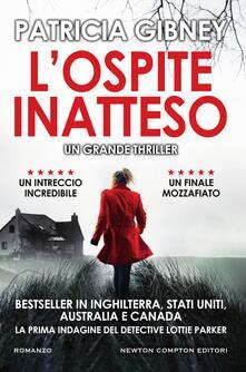 L' ospite inatteso - Laura Decè,Patricia Gibney - ebook