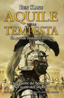 Aquile nella tempesta - Ben Kane,Francesca Noto - ebook