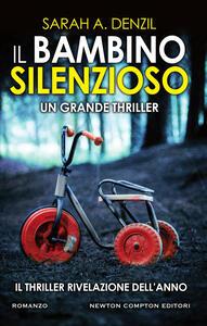 Il bambino silenzioso - Tullia Raspini,Sarah A. Denzil - ebook