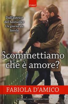 Scommettiamo che è amore? - Fabiola D'Amico - copertina