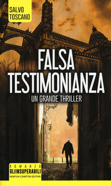 Falsa testimonianza - Salvo Toscano - copertina