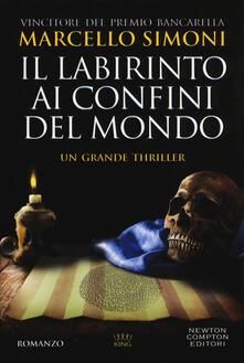 Il labirinto ai confini del mondo - Marcello Simoni - copertina
