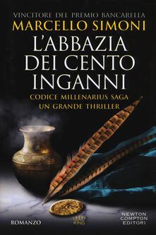 L' abbazia dei cento inganni. Codice Millenarius saga - Marcello Simoni - copertina