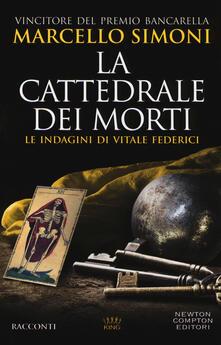 La cattedrale dei morti. Le indagini di Vitale Federici - Marcello Simoni - copertina