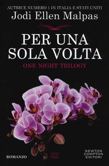Per una sola volta. One night. Vol. 1 - Jodi Ellen Malpas - copertina