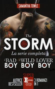 Museomemoriaeaccoglienza.it The Storm. La serie completa: The bad boy-The wild boy-Lover boy Image