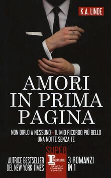Associazionelabirinto.it Amori in prima pagina: Non dirlo a nessuno-Il mio ricordo più bello-Una notte senza te Image