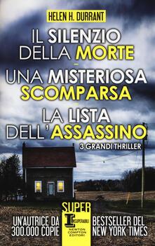 Il silenzio della morte-Una misteriosa scomparsa-La lista dell'assassino - Helen H. Durrant - copertina