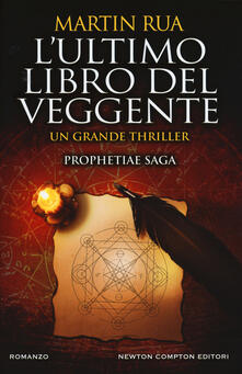 L' ultimo libro del veggente. Prophetiae saga - Martin Rua - copertina