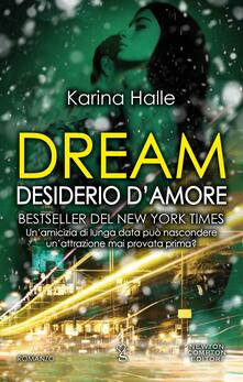Dream. Desiderio d'amore - Karina Halle - ebook