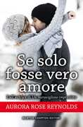 Ebook Se solo fosse vero amore. Until series Aurora Rose Reynolds