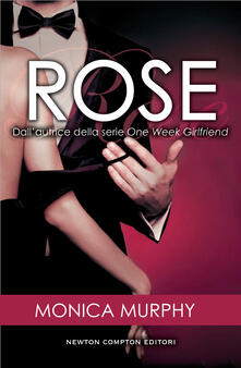 Rose. The fowlers sisters - Monica Murphy - ebook