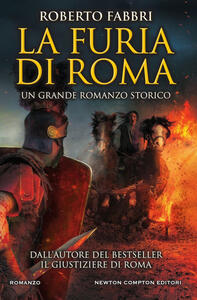 La furia di Roma - Roberto Fabbri,Emanuele Boccianti - ebook