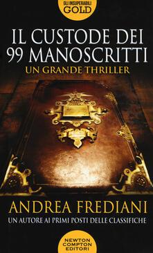 Il custode dei 99 manoscritti - Andrea Frediani - copertina