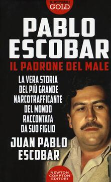 Lpgcsostenible.es Pablo Escobar. Il padrone del male Image