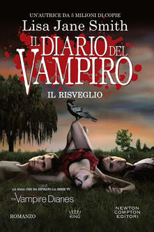 Il risveglio. Il diario del vampiro - Lisa Jane Smith - copertina