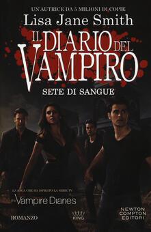 Sete di sangue. Il diario del vampiro - Lisa Jane Smith - copertina