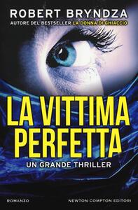 La vittima perfetta - Robert Bryndza - copertina