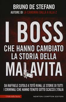 I boss che hanno cambiato la storia della malavita. Da Raffaele Cutolo a Totò Riina, le storie di tutti i criminali che hanno tenuto sotto scacco litalia.pdf