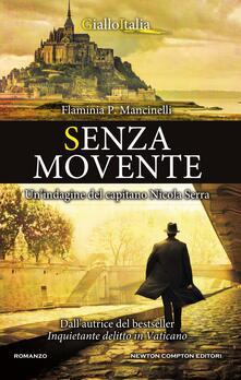 Senza movente. Un'indagine del capitano Nicola Serra - Flaminia P. Mancinelli - ebook
