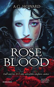 Roseblood - A. G. Howard,Brunella Palatella,Angela Ricci - ebook
