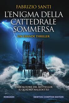 L' enigma della cattedrale sommersa - Fabrizio Santi - ebook