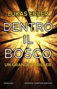 Dentro il bosco - Daniela Palmerini,Lukas Erler - ebook