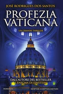 Profezia vaticana - José Rodrigues Dos Santos,Marta Lanfranco - ebook