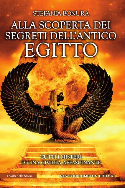 Alla scoperta dei segreti dell'antico Egitto - Stefania Bonura - ebook