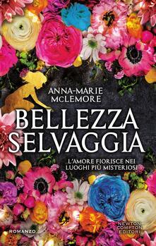 Bellezza selvaggia - Anna-Marie McLemore,Micol Cerato - ebook