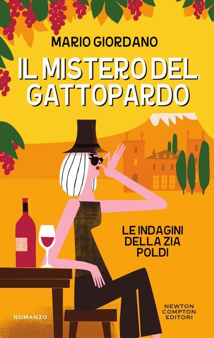 Il mistero del gattopardo. Le indagini della zia Poldi - Serena Tardioli,Mario Giordano - ebook