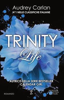Life. Trinity - Audrey Carlan,Mariacristina Cesa - ebook