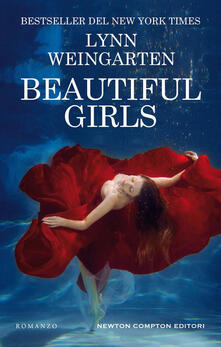 Beautiful girls - Lynn Weingarten,Laura Decè - ebook