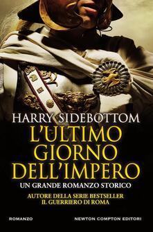 L' ultimo giorno dell'impero - Harry Sidebottom - copertina